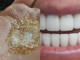 Răng trắng sứ, hết sạch mảng bám, hơi thở thơm tho không cần đi nha sĩ chỉ cần lấy 1 thìa đường làm thế này 5 phút