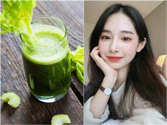 Nước ép cần tây - 'Thần dược' mà chuyên gia dinh dưỡng khuyên phụ nữ nên uống mỗi ngày để sở hữu làn da trắng mịn, không tì vết
