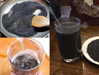 Rang mè đen theo cách này uống mỗi ngày, nhận về vô vàn điều kỳ diệu chỉ sau 1 tuần