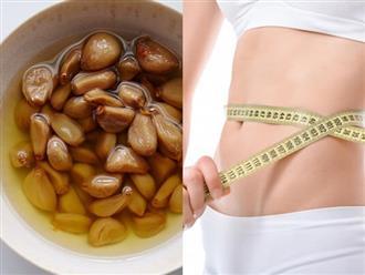 Ngâm tỏi trong hỗn hợp này để ăn mỗi ngày, mỡ thừa dày mấy ngấn cũng tan biến giúp bụng phẳng lỳ, dáng săn chắc