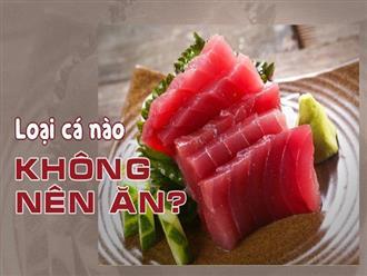 an-ca-rat-tot-nhung-4-loai-ca-nay-khong-nen-an-tuy-tien-khong-co-loi-cho-suc-khoe