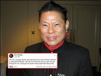 Tỷ phú Hoàng Kiều lại tuyển giúp việc, lương gần 800 triệu, chỉ cần đáp ứng đủ 5 yêu cầu 'đơn giản'