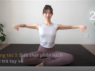 Bài tập GIẢM MỠ bắp tay chỉ với 3 phút mỗi ngày, chị em tự tin diện váy hai dây