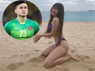 Bạn gái hotgirl nhắn gửi cầu thủ Đặng Văn Lâm: 'Người đàn ông mạnh mẽ nhất mà em từng biết'