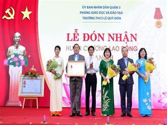 Trường THCS Lê Quý Đôn Quận 3, TP. Hồ Chí Minh đón nhận Huân chương Lao động hạng II