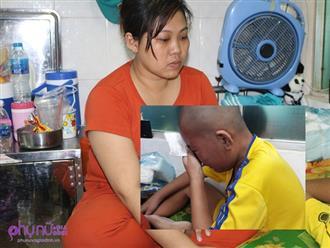 Lời kể xót xa của người mẹ nghèo bị chồng phản bội khi mang thai, chắt chiu từng đồng nuôi con trai mắc ung thư máu