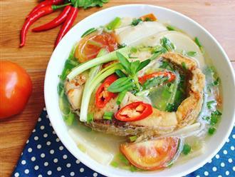10 cách nấu canh chua cá thơm ngon, đậm đà hương vị quê nhà