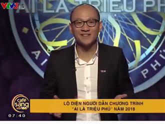 Nhà báo Phan Đăng chân tay run lẩy bẩy trong buổi ghi hình đầu tiên trên sân khấu 'Ai là triệu phú'