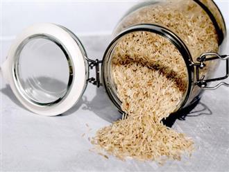 Đây là lý do khiến các chuyên gia khuyến khích mọi người sử dụng gạo lứt thay cho gạo trắng