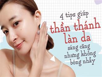 """4 tips giúp bạn """"hô biến"""" làn da sáng căng nhưng không bóng nhẫy trong cái nóng của mùa hè"""