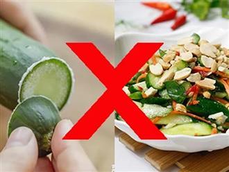 5 điều đại kỵ khi ăn dưa chuột khiến cơ thể bị tàn phá nghiêm trọng nhất là dạ dày