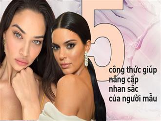 5 tips chăm sóc da đơn giản từ các người mẫu hàng đầu giúp bạn nâng tầm nhan sắc