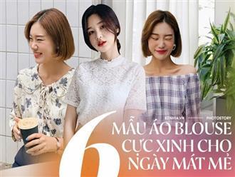 6 kiểu áo blouse xinh xắn cho các nàng công sở tha hồ diện ngày mát trời