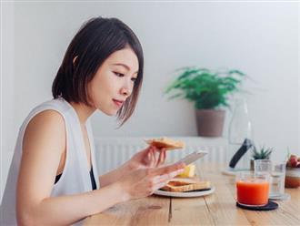 Bỏ ngay những thói quen ăn sáng gây hại sức khỏe này nếu không muốn bệnh tật quanh năm