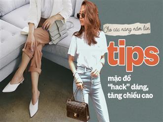 """Bỏ túi vài tips ăn mặc giúp """"hack"""" chân dài miên man cho các nàng thấp bé"""