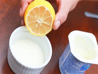 Cho 1 thìa nước chanh vào hộp sữa chua nhưng đừng ăn, bạn sẽ thấy hiệu quả bất ngờ