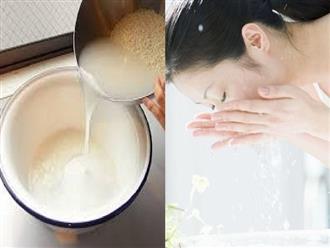 Dùng nước vo gạo theo cách này mỗi ngày, da mụn trở nên láng mịn, nếp nhăn mờ hẳn lại còn trắng hồng tự nhiên
