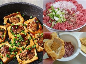 Hết sạch nồi cơm cùng món đậu phụ nhồi thịt thơm ngon với cách làm cực đơn giản