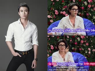 Khen Trang Trần nói chuyện vui khi đấu khẩu vỗ mặt TS. Lê Thẩm Dương, nam ca sĩ bị mắng bằng lời lẽ thô tục