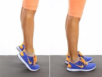Kiễng gót chân 5 phút mỗi ngày giúp cơ thể thu được vô vàn lợi ích