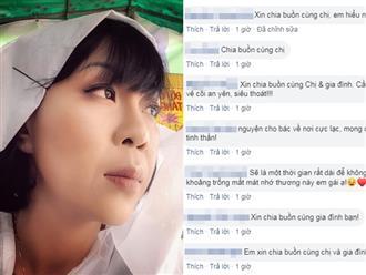 MC Trác Thúy Miêu đau buồn thông báo bố ruột qua đời, dàn sao Việt đồng loạt gửi lời chia buồn