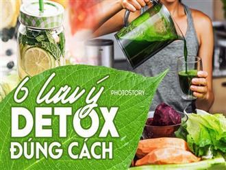 Muốn detox hiệu quả luôn phải nhớ những lưu ý này!