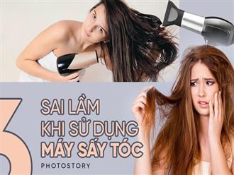 Sấy tóc không đơn giản như bạn nghĩ, hãy chú ý để không mắc những sai lầm này