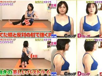 Tăng size áo ngực chỉ sau 14 ngày nếu bạn thử ngay 3 động tác này