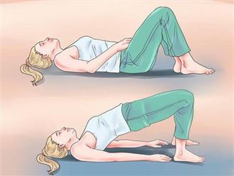 Tập 10 động tác sau vào mỗi buổi sáng sẽ giúp bạn khỏe mạnh sống lâu, không lo bệnh tật