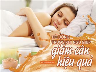 Uống gì trước khi ngủ để hỗ trợ giảm cân hiệu quả