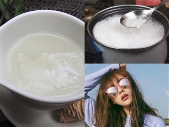 Uống mỗi ngày một cốc nước cơm, sau 10 ngày cơ thể nhận được hàng loạt tác dụng bất ngờ