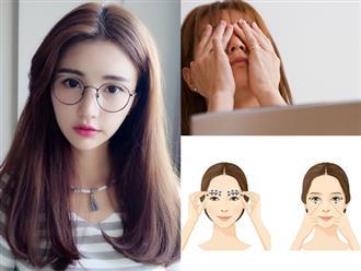 Vứt ngay cặp kính cận đi và thực hiện bài tập mát xa mắt đơn giản này, thị lực chỉ có 10/10