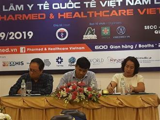 25 quốc gia tham gia triển lãm y tế, giới thiệu thành tựu mới của ngành Y - Dược Việt Nam và thế giới
