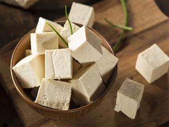 5 lợi ích tuyệt vời của đậu phụ và lưu ý khi ăn để đảm bảo sức khỏe