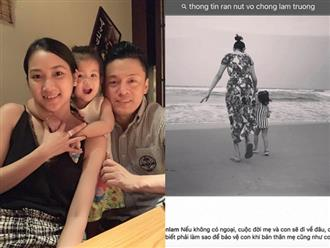 Bà xã Lam Trường lên tiếng lý giải về những status gây hiểu lầm gần đây