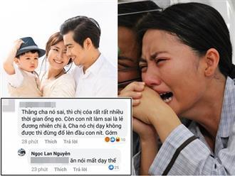 Bị anti-fan mỉa mai dạy chồng không được nên trút giận lên con trai, Ngọc Lan đáp trả đanh thép