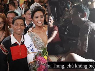 """Bố H'Hen Niê: """"Mình phải mượn 1 triệu từ chỗ làm thuê để đi xem con gái thi Hoa hậu"""""""