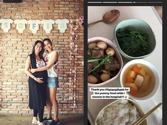 Chị chồng sinh con, Tăng Thanh Hà tận tình mang đồ ăn ngon vào bệnh viện