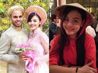 Cuộc sống của diễn viên Xuân Thùy 'cô gái xấu xí' ra sao gần 4 năm kết hôn với chồng Tây