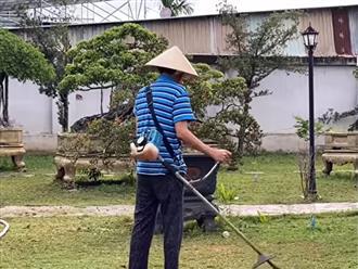 Hoài Linh đội nón, cầm máy cắt cỏ làm quần quật và tiết lộ thói quen ăn uống