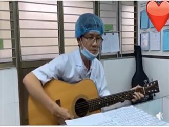 Xúc động hình ảnh bác sĩ ôm guitar, hát động viên đồng nghiệp chống dịch Covid-19