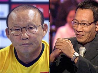 Xúc động khi đọc tâm thư MC Lại Văn Sâm gửi HLV Park Hang Seo và đội tuyển Việt Nam