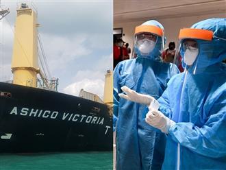 Nóng: 9 thuyền viên trên tàu hàng hải từ Ấn Độ về Việt Nam nghi nhiễm COVID-19, nguy cơ lây nhiễm cao