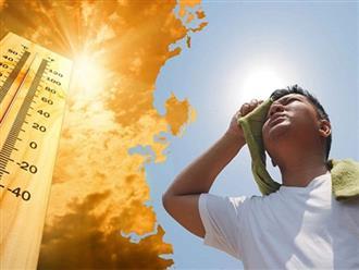 7 khuyến cáo quan trọng giúp phòng bệnh trong những ngày nắng nóng gay gắt