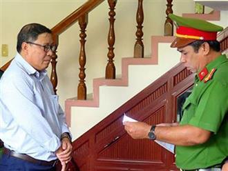 Phú Yên: Bắt tạm giam nguyên Chủ tịch huyện Đông Hòa
