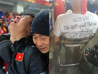 U23 Việt Nam: Xin đừng khóc bởi các anh đã chiến đấu đến sức cùng lực kiệt