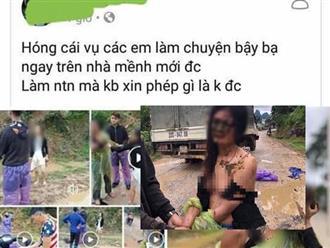 Nghi cướp chồng người khác, cô gái trẻ bị cắt tóc, lột quần áo và ném chất thải vào mặt ngay giữa đường