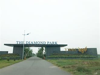 """""""Lộ"""" nhiều sai phạm dự án The Diamond Park, Tập đoàn Videc bị xử phạt gần 33 triệu đồng"""