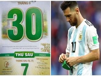 Tờ lịch năm ngoái ở Việt Nam vô tình dự đoán trúng số phận của Messi ở World Cup 2018