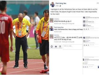 Gửi lời xin lỗi nhưng Fanpage của HLV Park Hang Seo vẫn nhận hàng loạt bình luận chỉ trích khiếm nhã